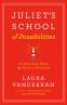 Cover Image: Juliet's School of Possibilities