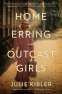 Cover Image: Home for Erring and Outcast Girls