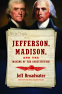 Cover Image: Jefferson, Madison, and the Making of the Constitution