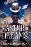Cover Image: The Master of Dreams