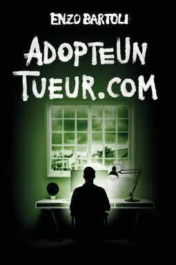 Adopteuntueur.com d'Enzo Bartoli - Editions Amazon Publishing