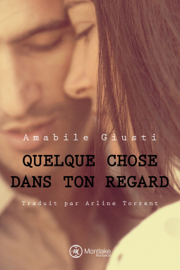 Quelque chose dans ton regard d'Amabile Guisti - Amazon Publishing