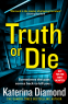 Cover Image: Truth or Die