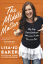 Cover Image: The Middle Matters