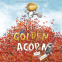 Cover Image: The Golden Acorn