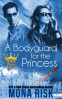 Cover Image: A Bodyguard For The Princess