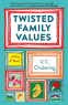 Cover Image: Twisted Family Values