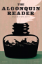 Cover Image: The Algonquin Reader: Spring 2019