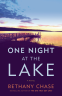 Cover Image: One Night at the Lake