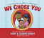 Cover Image: We Chose You