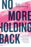 Cover Image: No More Holding Back