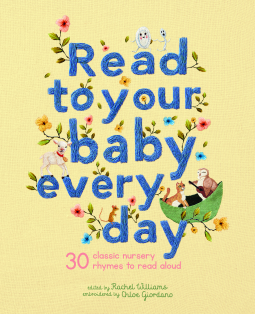 Read to Your Baby Every Day   Chloe Giordano   9781786033376