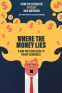 Cover Image: Where the Money Lies