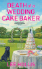 Cover Image: Death of a Wedding Cake Baker
