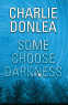 Cover Image: Some Choose Darkness
