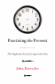 Cover Image: Practicing the Present