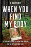 Cover Image: When You Find My Body