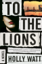 Cover Image: To the Lions