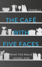 Cover Image: The Café with Five Faces