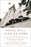 Cover Image: Grace Will Lead Us Home