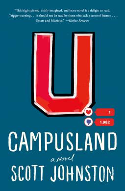 Campusland   Scott Johnston   9781250222374   NetGalley