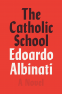 Cover Image: The Catholic School