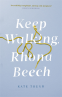 Cover Image: Keep Walking Rhona Beech