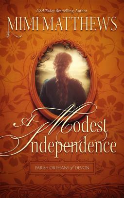 A Modest Independence   Mimi Matthews   9780999036488   NetGalley