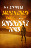 Cover Image: Marah Chase and the Conqueror's Tomb