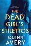 Cover Image: The Dead Girl's Stilettos