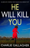 Cover Image: HE WILL KILL YOU