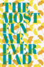 Cover Image: The Most Fun We Ever Had