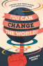 Cover Image: You Can Change the World!
