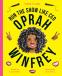 Cover Image: Work It, Girl: Oprah Winfrey