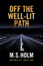 Cover Image: Off The Well-Lit Path