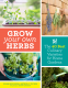 Cover Image: Grow Your Own Herbs