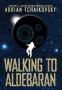 Cover Image: Walking to Aldebaran