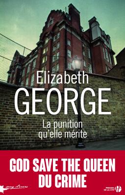 La punition qu'elle mérite d'Elizabeth George - Editions Presses de la Cité