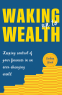 Cover Image: Waking Up to Wealth