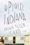 Cover Image: Opioid, Indiana