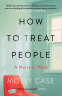 Cover Image: How to Treat People