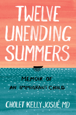 Twelve Unending Summers | Cholet Kelly Josué | 9781949642056 | NetGalley