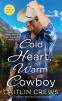 Cover Image: Cold Heart, Warm Cowboy