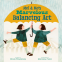 Cover Image: Mel and Mo's Marvelous Balancing Act