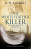 Cover Image: White Feather Killer, The