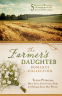Cover Image: The Farmer's Daughter Romance Collection