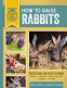 Cover Image: How to Raise Rabbits