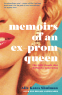 Cover Image: Memoirs of an Ex-Prom Queen