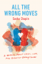 Cover Image: All the Wrong Moves