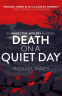 Cover Image: Death on a Quiet Day